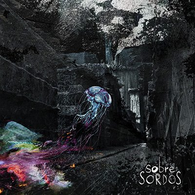 Sobre Sordos - Album Cover